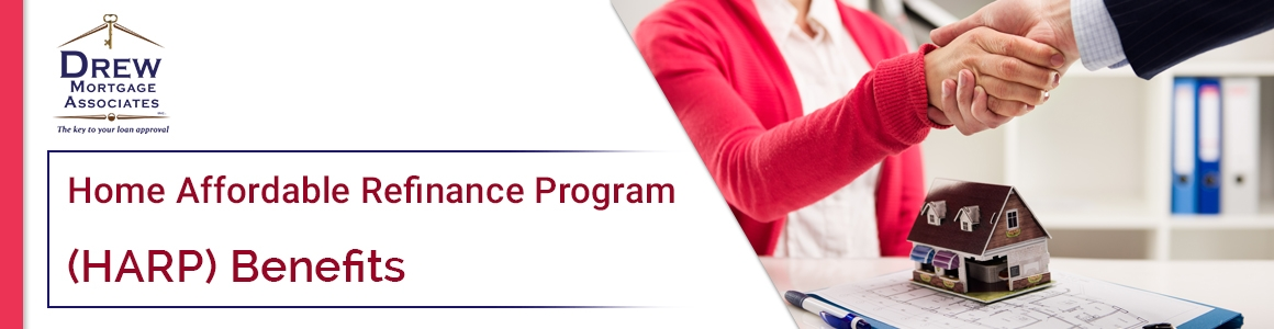 Benefits of Home Affordable Refinance Program HARP 20
