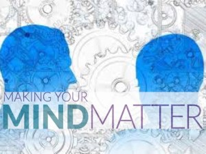 Making your mind matter