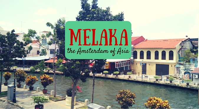 8 Things to do in Melaka, Malaysia - the Amsterdam of Asia