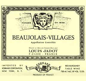 louis jadot beaujolais villages Review: 2007 Louis Jadot Beaujolais Villages