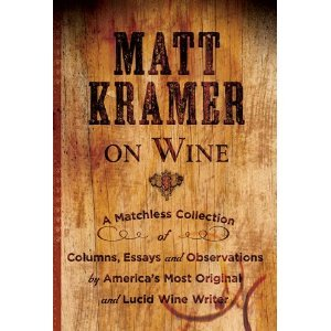 matt kramer on wine Book Review: Matt Kramer on Wine