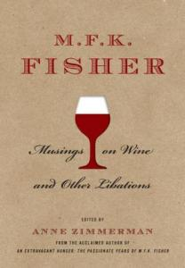mfk fisher musings on wine1 208x300 Book Review: M.F.K. Fisher, Musings on Wine and Other Libations