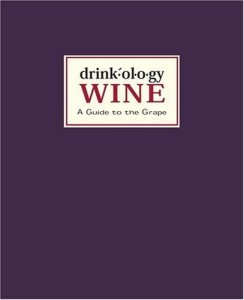 drinkology wine 244x300 Book Review: Drinkology Wine