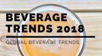 Global Beverage Trends for 2018