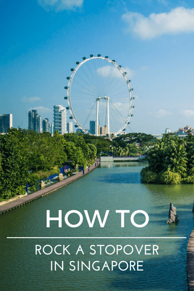 Singapore is a city that makes it easy to enjoy a long layover, if you are prepared and well informed you too can rock your stopover in Singapore.
