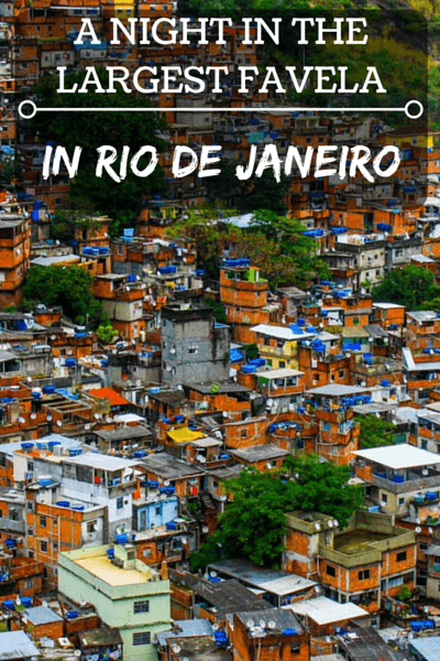 We weren't looking for trouble, we were looking for a taste of real Brazil in the largest favela in Rio de Janeiro.