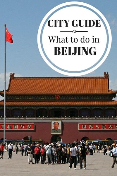 What to do in Beijing, where to stay, where to eat, and how to make the most of your visit to China's capital city.