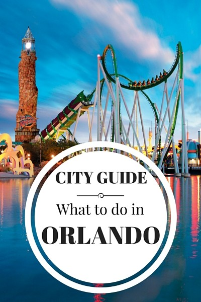 City Guide- What to doinOrlando, Florida