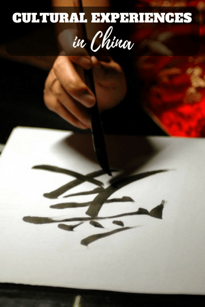 Cultural experiences in China: Here are just some of the cultural experiences you can embark on in China.