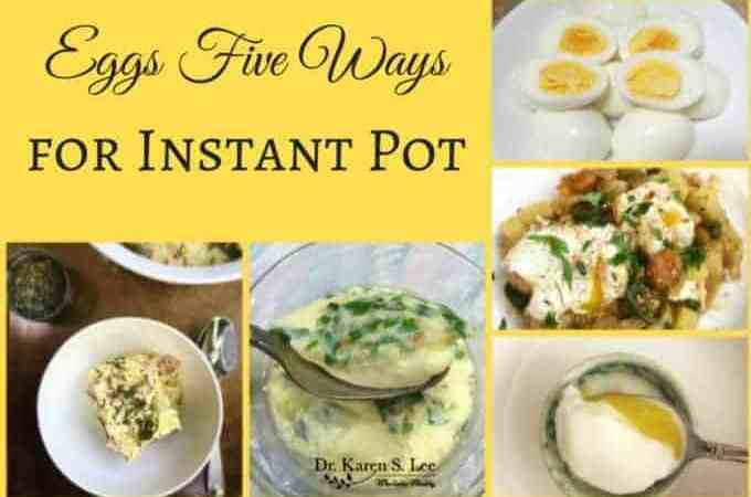 Eggs Five Ways for Instant Pot