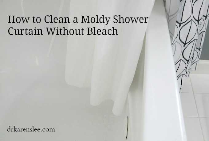How to Clean A Moldy Shower Curtain Without Bleach