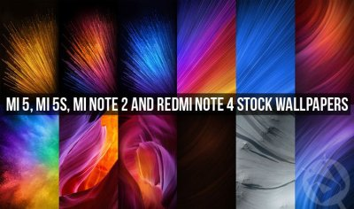 Download Mi 5, Mi 5S, Mi Note 2 and Redmi Note 4 Stock Wallpapers | DroidViews