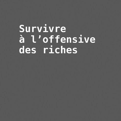 ROMÉO BOUCHARD Survivre à l'offensive des riches Éditions Écosociété Année 2016 210 pages