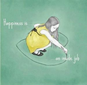 Happiness an inside job 300x296 Happiness Part 4: The Remedies