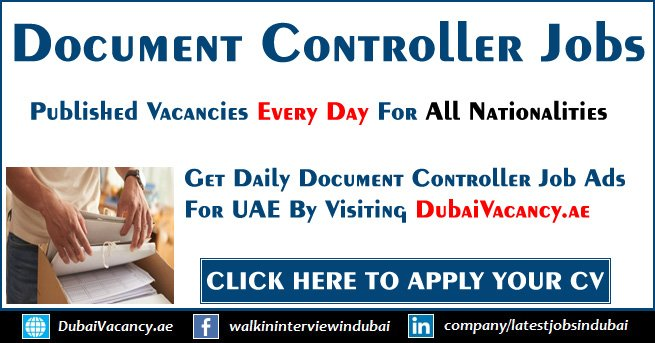 Document Controller Jobs in Dubai  UAE Offered Good Salary Package