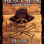Beer Dude: Heavy Seas – Plank II