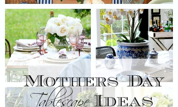 6 Mothers Day Brunch Table Ideas….with Balsam Hill