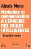 Marketing-et-communication--lpreuve-des-foules-intelligentes-loge-de-la-tension-0