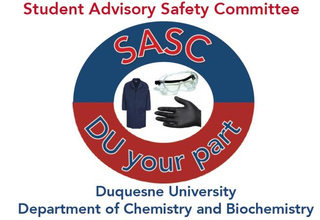 The Duquesne Safety Initiative Duquesne University - chemistry safety