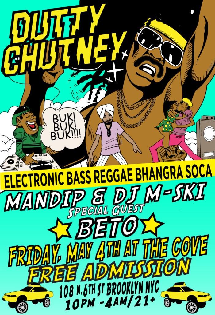 Dutty Chutney w/ Beto, Friday, May 4th