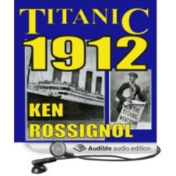 Titanic 1912 audible cov