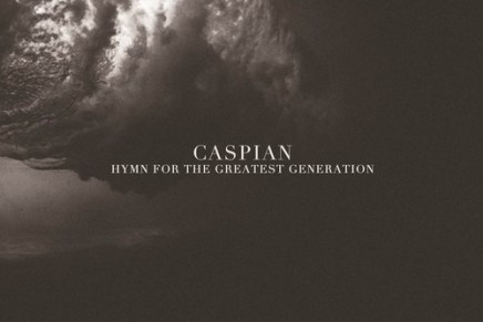Caspian – Hymn For The Greatest Generation EP Review