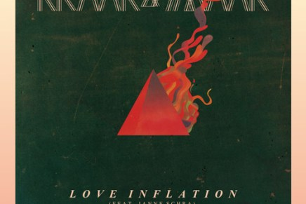 "Kraak & Smaak – ""Love Inflation"" ft. Janne Schra (NSFW Remix)"