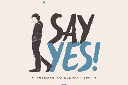 Say Yes! A Tribute To Elliott Smith Review