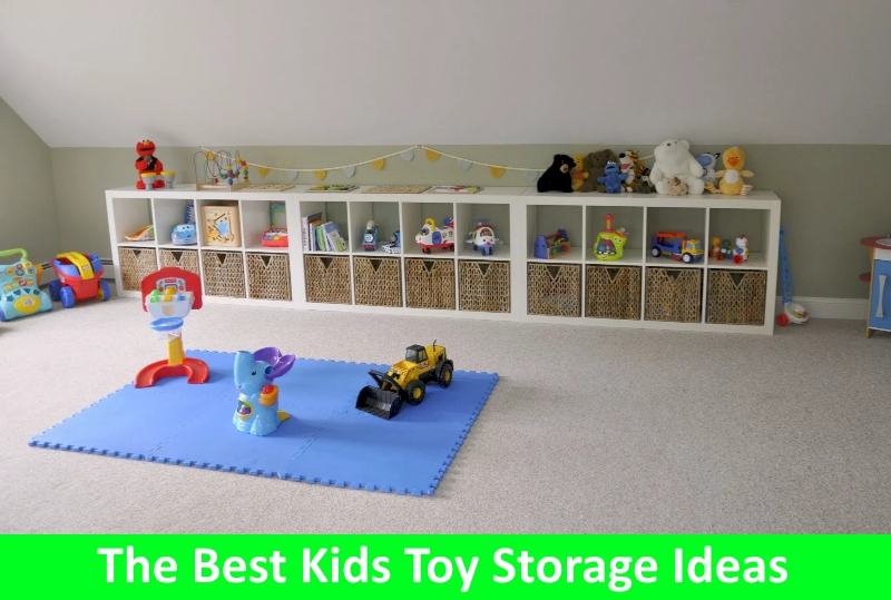 The Best Kids Toy Storage Ideas Early Childhood