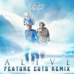 Alive (Feature Cuts Remix) - Single