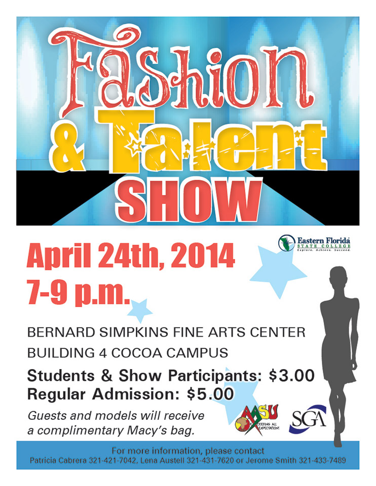 Eastern Florida State College Fashion and Talent Show - talent show flyer