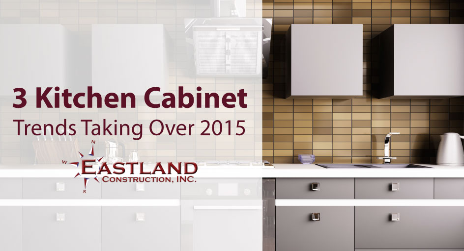 3 Kitchen Cabinet Trends Taking Over 2015