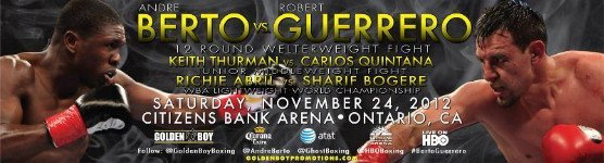 Robert Guerrero vs. Andre Berto on November 24th on HBO