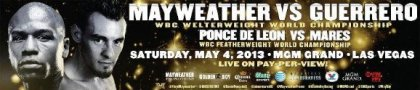 Mayweather vs. Guerrero to be shown on closed circuit telecast on May 4th at MGM Resorts property