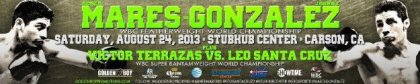 Abner Mares vs. Jhonny Gonzalez and Leo Santa Cruz vs. Victor Terrazas on August 24th on Showtime
