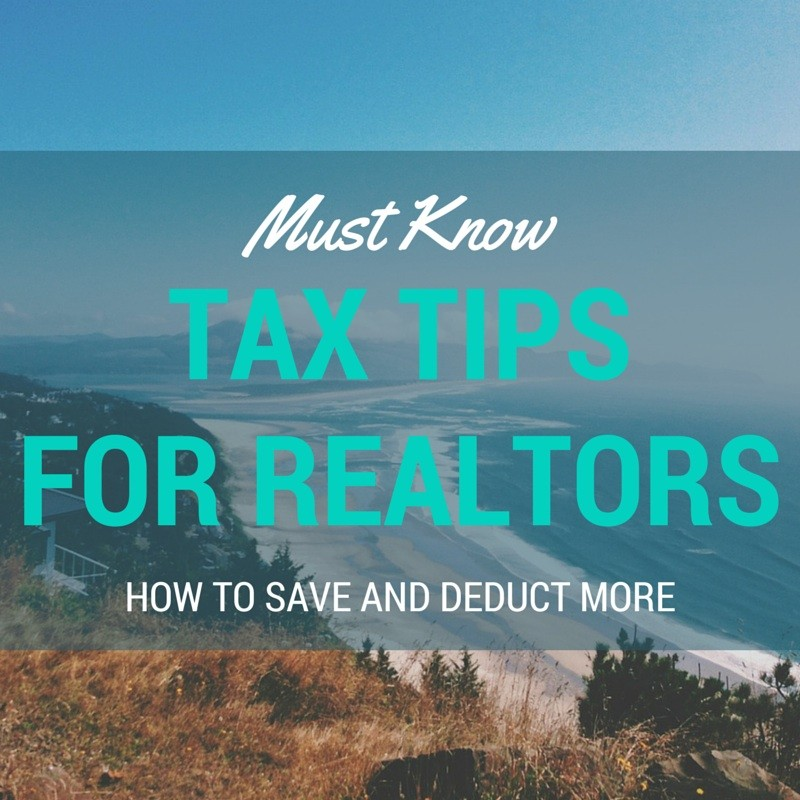 Realtor Tax Deductions And Tips You Must Know