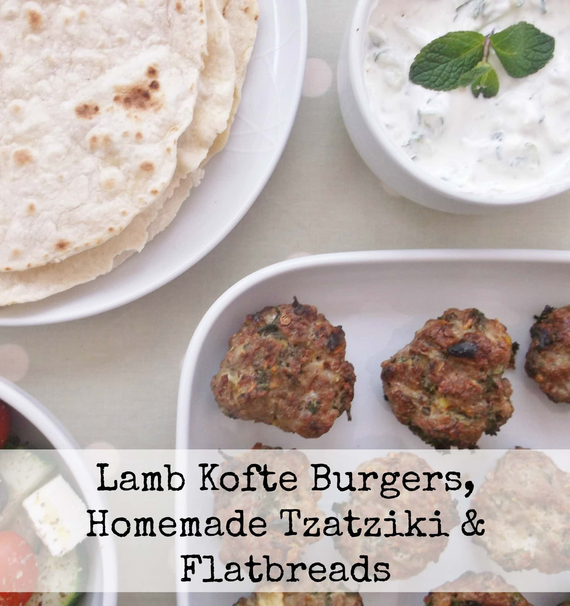 Lamb Kofte Burgers with Homemade Tzatziki and Flatbreads: These lamb ...