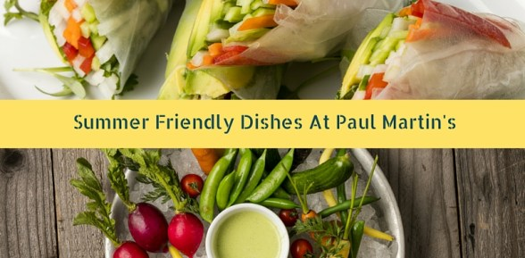 Summer Dishes At Paul Martin's
