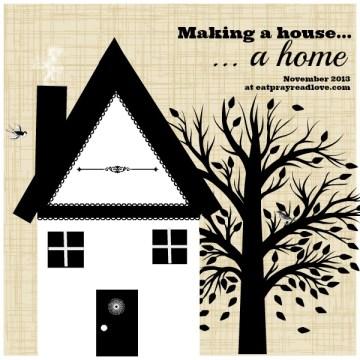 Making a House a Home