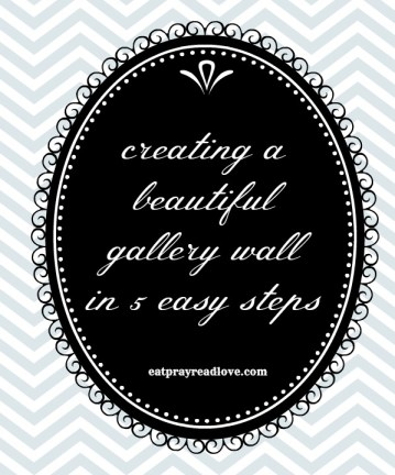 creating a personalized gallery wall