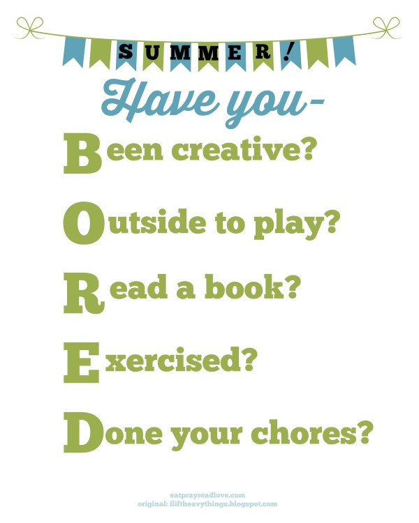 Are you BORED? summer activity chart