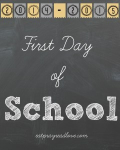 Free printables for first day of school 2014! At eatprayreadlove.com