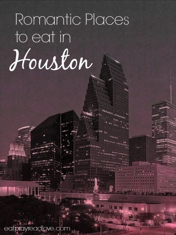 romantic places to eat in Houston