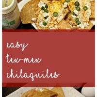 Easy Tex-Mex Chilaquiles Recipe