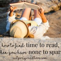 How to find Time to Read- when you have none to spare