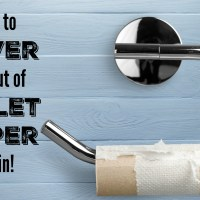 How to Never Run Out of Toilet Paper Again! (And save money doing it!)