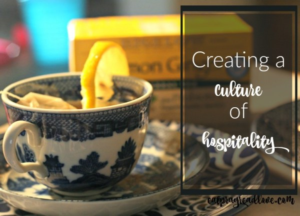 creating a culture of hospitality life in season