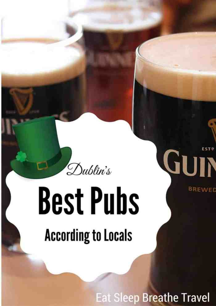 Dublin 39 s best pubs according to locals eat sleep for Craft beer pubs near me