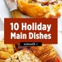 11 Main Dishes To Take Your Holiday Dinner Up A Notch Eatwell101