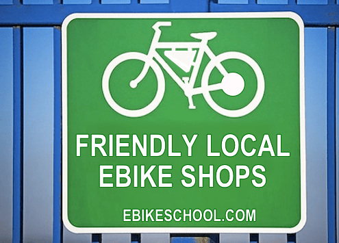 Ebikeschool.com friendly local ebike shops